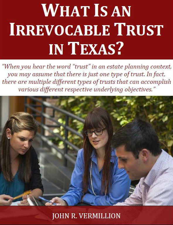What Is An Irrevocable Trust in Texas