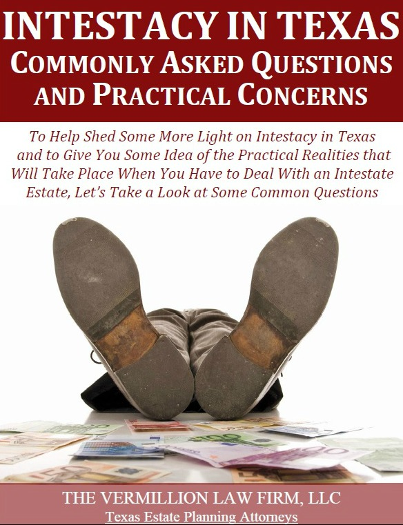 Intestacy in Texas: Commonly Asked Questions and Practical Answers