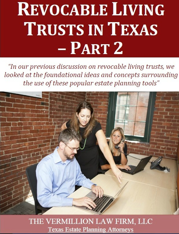 Revocable Living Trusts in Texas - Part2