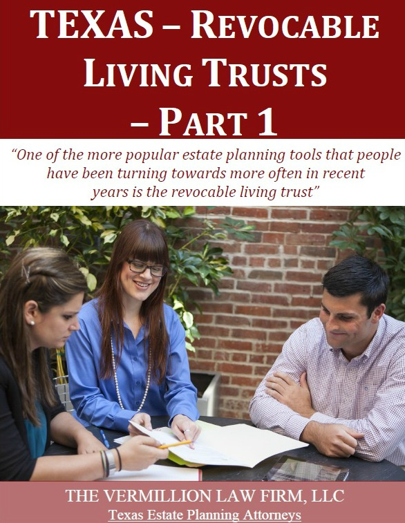 Texas Revocable Living Trusts - Part1